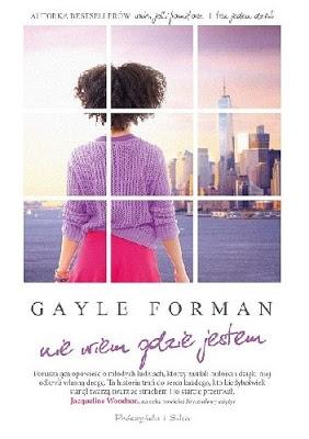 Nie wiem, gdzie jestem - Gayle Forman