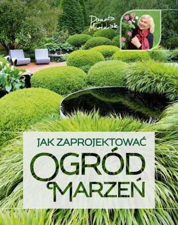 Jak zaprojektować ogród marzeń